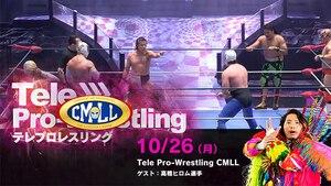 2020年10月26日 Tele Pro-Wrestling テレプロレスリング CMLL画像