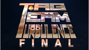 Episode.51 TAG TEAM TURBULENCE画像