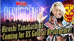 Hiroshi Tanahashi is Coming for US Gold at Resurgence!画像