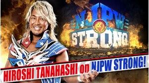 Hiroshi Tanahashi is Coming to NJPW STRONG!画像